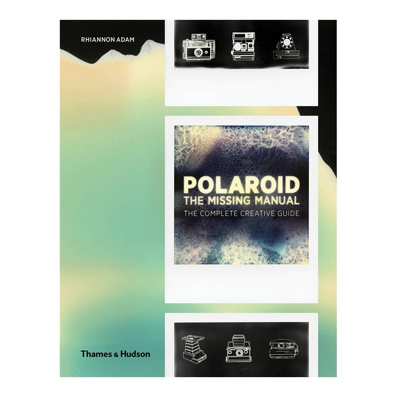 Polaroid - The Missing Manual